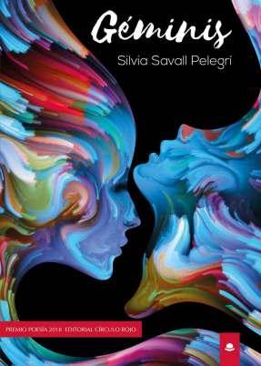 Géminis, de Silvia Savall: Poemario impregnado de dualidad e intimismo 2
