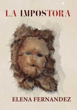 La impostora, segunda novela de la escritora Elena Fernandez