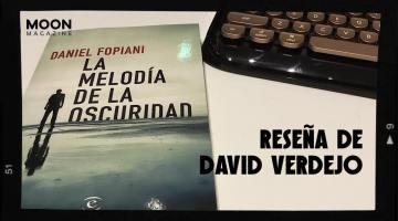 La melodía de la oscuridad: segunda y espectacular novela de Daniel Fopiani 1