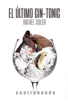 El último gin-tonic, de Rafael Soler. Delicatesen literaria 1