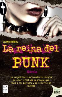 Reseña: La reina del punk, de Susana Hernández