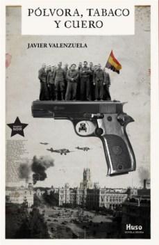 Pólvora, tabaco y cuero: reseña y entrevista a su autor, Javier Valenzuela 2
