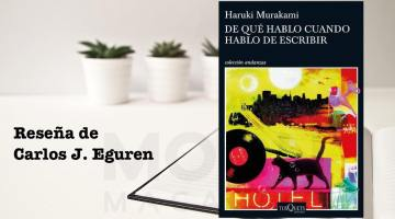 'De qué hablo cuando hablo de escribir' de Haruki Murakami: conversaciones con el demiurgo 1