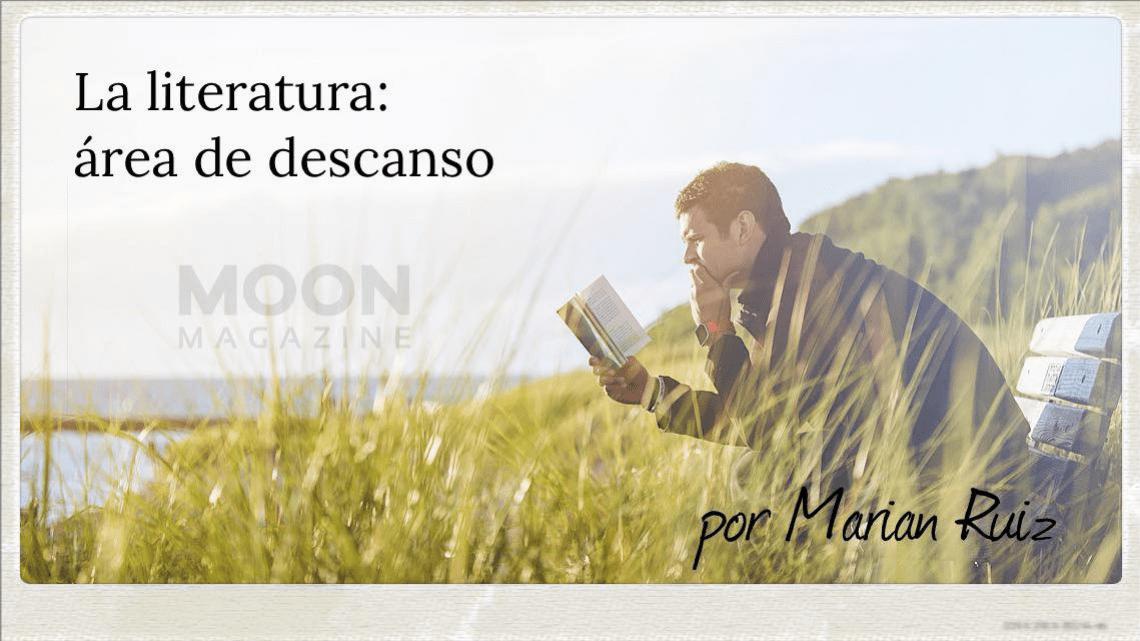 La literatura: área de descanso