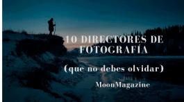 10 directores de fotografía que resumen el arte cinematográfico 10