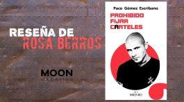Prohibido fijar cárteles, de Paco Gómez Escribano