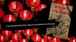 Mejor morir que vivir sin matar, de Ricardo Añino. Europa desde la distopía y el olvido 1