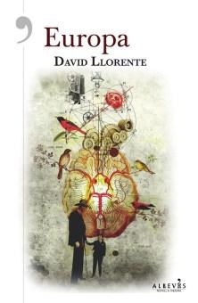Europa, de David Llorente. Una distopía alegórica 1