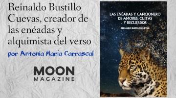 Reinaldo Bustillo Cuevas, creador de las enéadas y alquimista del verso