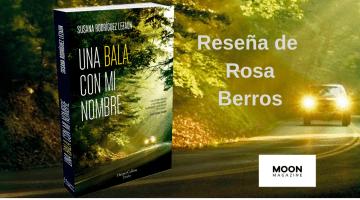 Una bala con mi nombre, de Susana Rodríguez Lezaun 1
