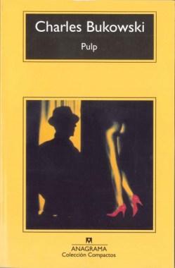 Pulp, de Charles Bukowski