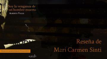 Soy la venganza de un hombre muerto, de Alberto Valle 1