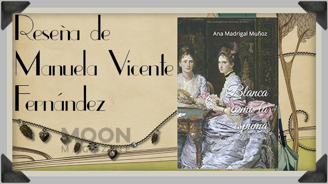 Blanca como la espuma: una novela al más puro estilo Brönte 1