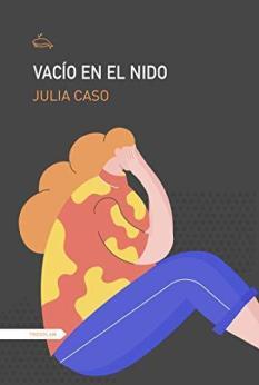 Julia Caso, autora de Vacío en el nido: es una lástima que la infancia cada vez dure menos