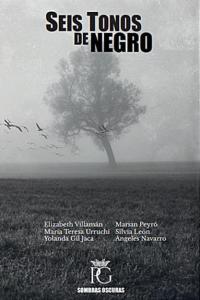 Seis tonos de negro: heterogéneos relatos de maldad humana y sobrehumana