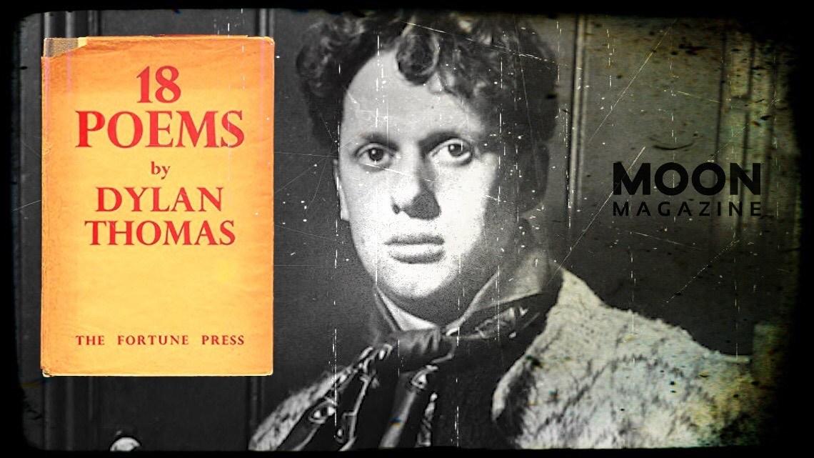 Dylan Thomas, 1934: Dieciocho poemas. 18