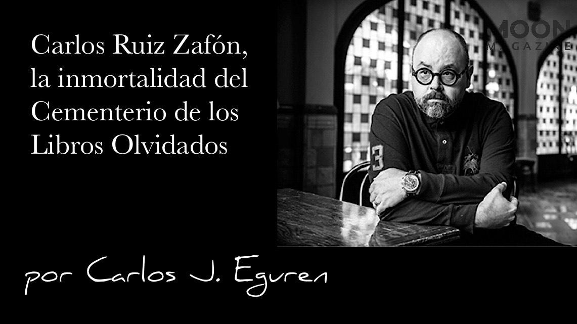 Carlos Ruiz Zafón La Inmortalidad Del Cementerio De Los Libros Olvidados