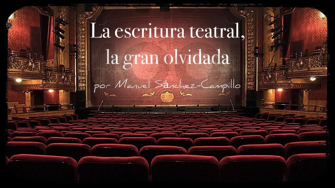 Premios y teatro: La escritura teatral, la gran olvidada