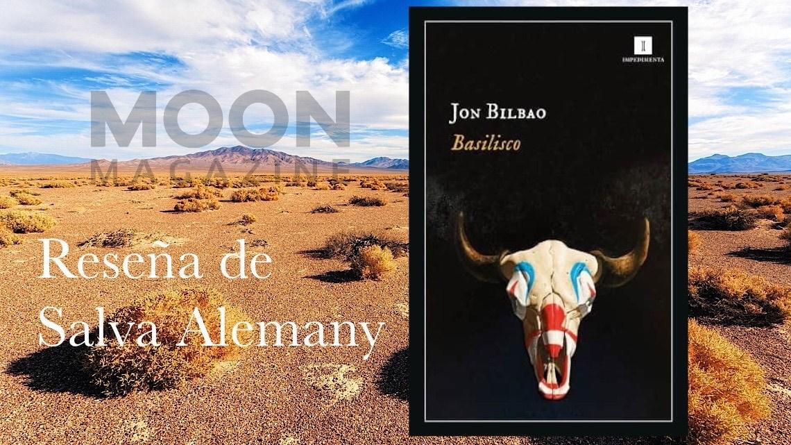 Basilisco, de Jon Bilbao: el wéstern como búsqueda interior 1