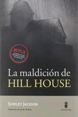 La maldición de Hill House, el terrible fantasma de la soledad de Shirley Jackson 2