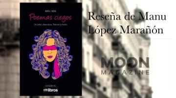 Poemas ciegos. Mª Jesús Mena. Poesía madrileña (IV) 1
