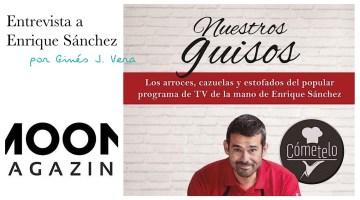 El chef Enrique Sánchez nos habla de su último libro: Nuestros guisos 3