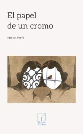 El papel de un cromo, Marian Peyró: un desfile magistral por lo más avieso del ser humano