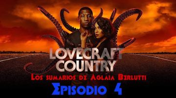 Lovecraft Country (cuarto episodio): Una historia de violencia