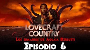 Lovecraft Country (Sexto Episodio): «Meet Me in Daegu»