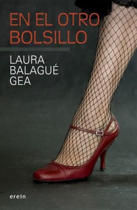 En el otro bolsillo, de Laura Balagué Gea: la buena novela negra clásica
