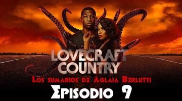 Lovecraft Country (noveno episodio): «Rewind 1921»