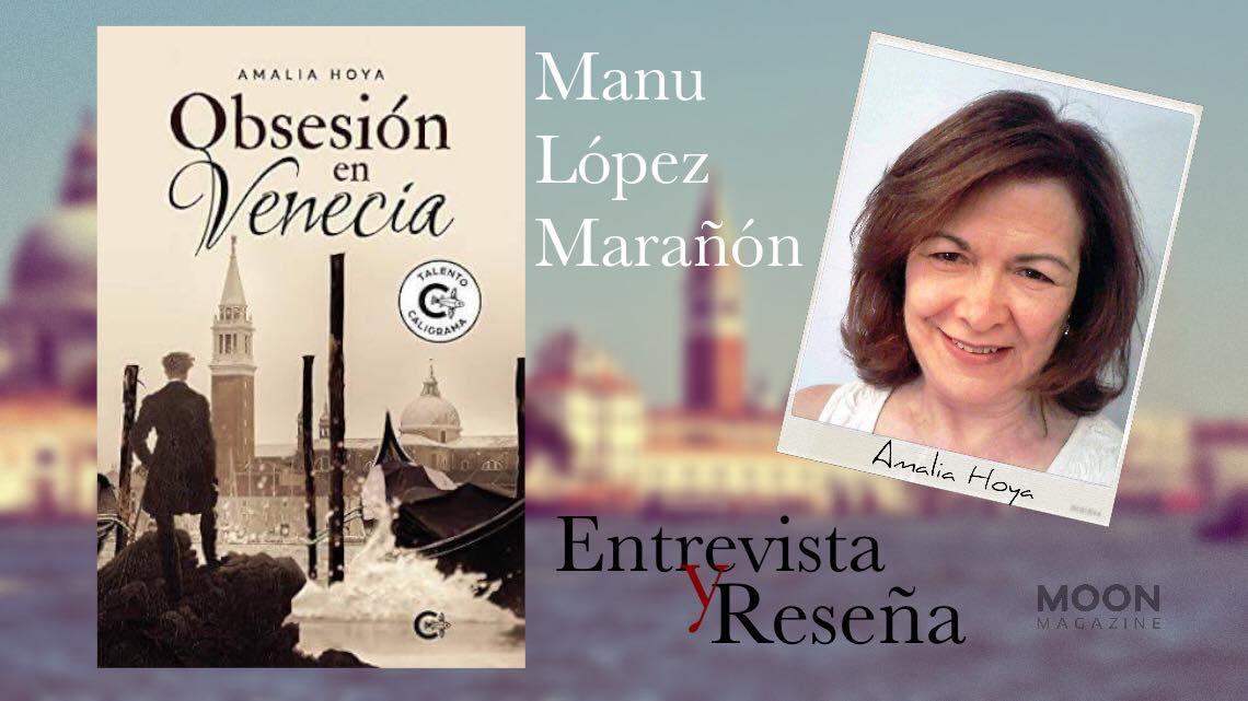 Obsesión en Venecia. Reseña de la novela y entrevista con Amalia Hoya, su autora 8