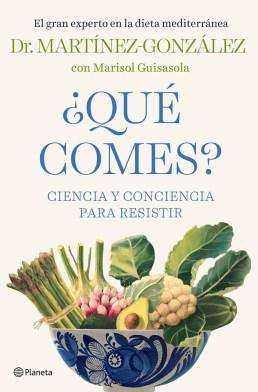 Dr. Martínez-González, autor de ¿Qué comes?: La importancia de un buen estado nutricional ante la COVID-19