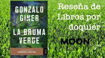La bruma verde, de Gonzalo Giner: el poder de la selva 1