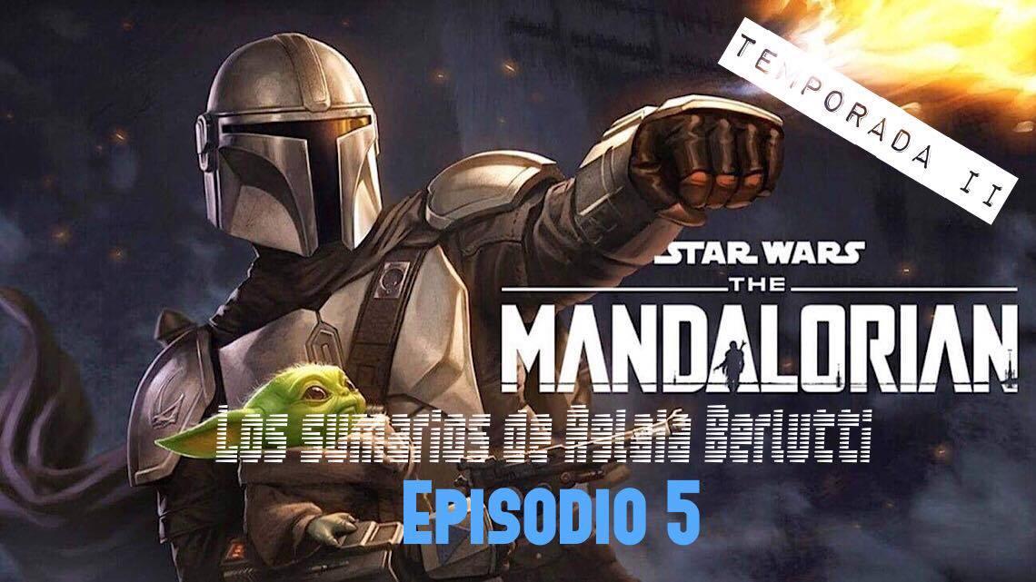 The Mandalorian: 2x05. Capítulo trece. Y Ahsoka Tano llegó 3