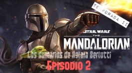 The Mandalorian: Temporada 2. Segundo episodio