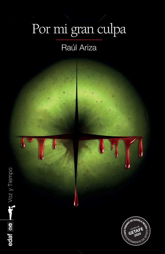 Por mi gran culpa, de Raúl Ariza. Editorial Edaf, 2020.