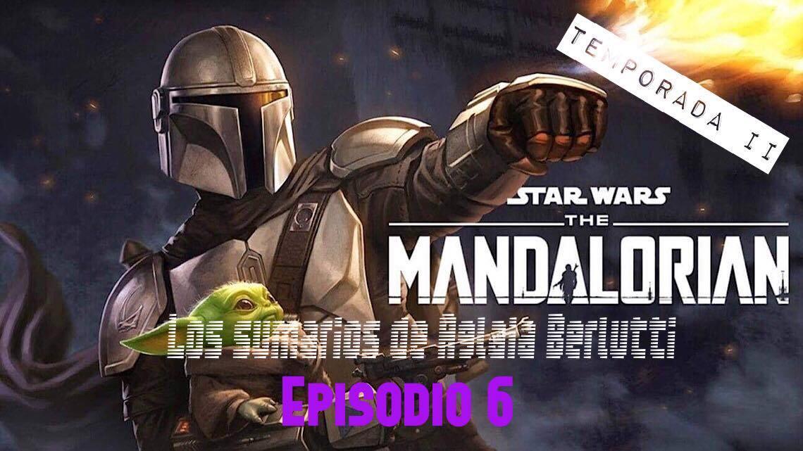 The Mandalorian: 2x06. Capítulo catorce. Una tragedia en puertas 3