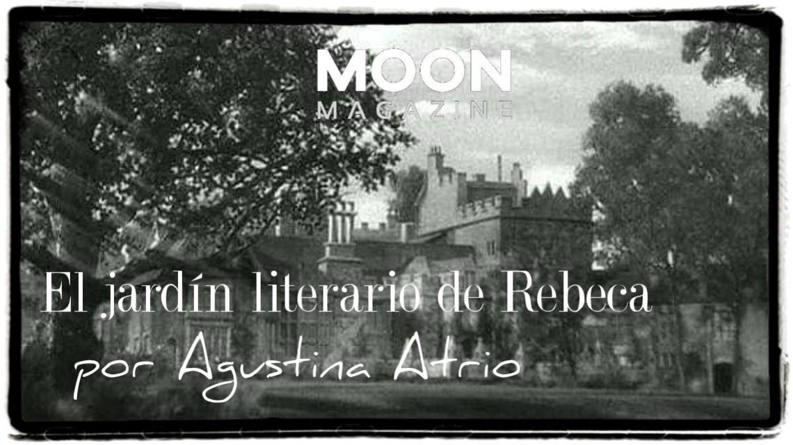 El jardín literario de Rebeca, la obra de Daphne du Maurier 2