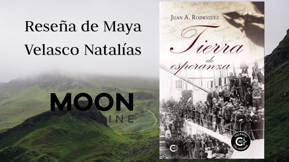 Tierra de esperanza, de Juan A. Rodríguez, una novela histórica que devoraréis