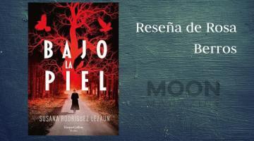 Bajo la piel, de Susana Rodríguez Lezaun: Marcela Pieldelobo sí o sí 1