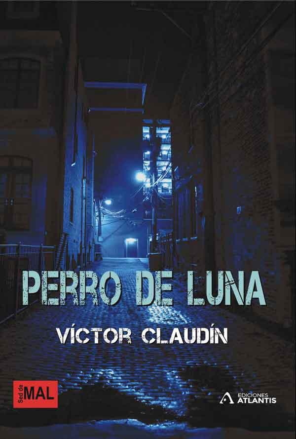 Perro de luna, una novela negra de Víctor Claudín