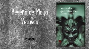 Vais a decir que estoy loco, de Andreu Martín: el hallazgo de algo grande 1