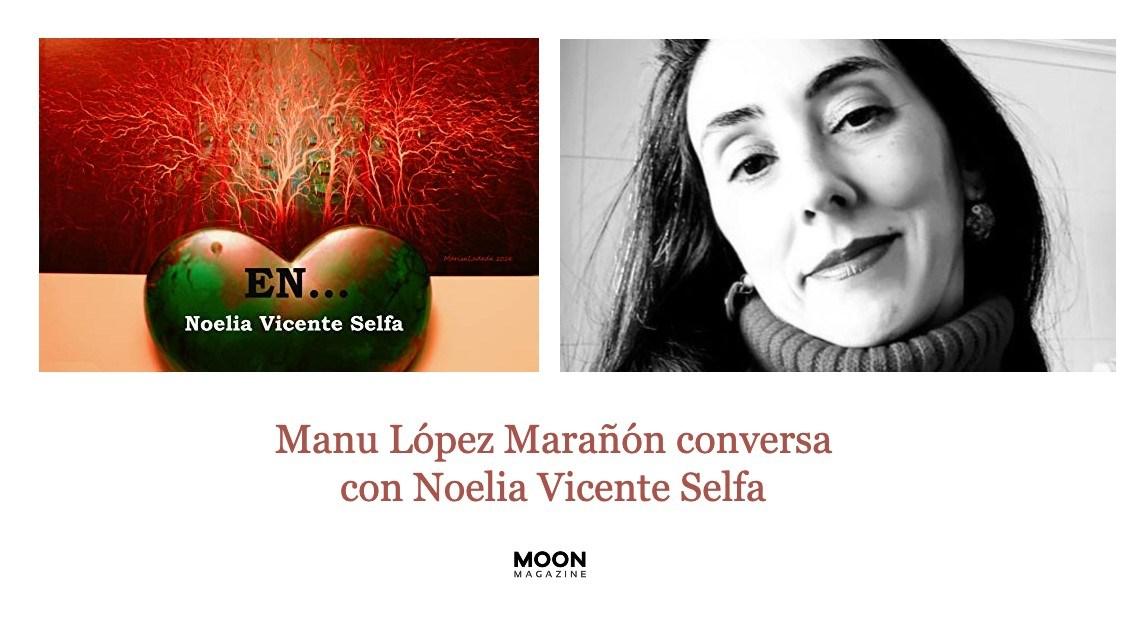 En... Noelia Vicente Selfa, consumada artista de la narración breve