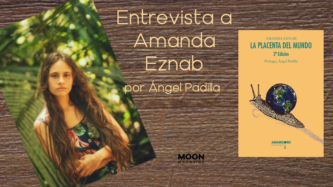 Entrevista a la poeta Amanda Eznab: «Me preocupa mi especie porque no ama la vida» 2