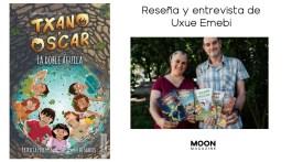 Txano y Óscar. La doble águila. Entrevista con Julio Santos y Patricia Pérez