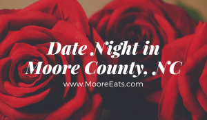 date night in moore county