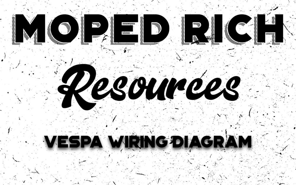 hight resolution of mopedrichresources vespawiringdiagram jpg