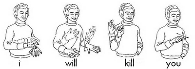 American Sign Language Death Threat