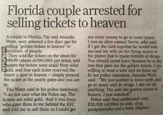 Jesus, KFC, and an Alien named Steve = Arrested for selling Tickets to Heaven